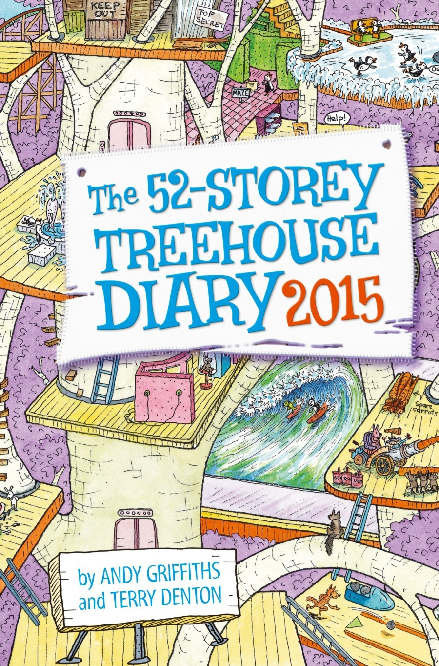 The 52-Storey Treehouse Diary 2015 by Andy Griffiths & Terry Denton