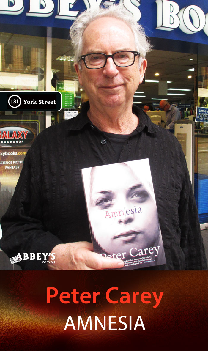 Amnesia by Peter Carey at Abbey's Bookshop 131 York Street, Sydney
