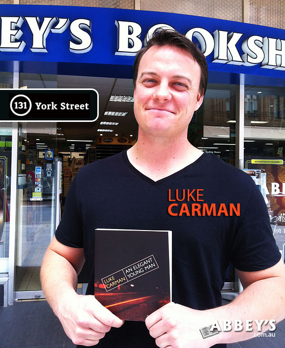 An Elegant Young Man by Luke Carman at Abbey's Bookshop 131 York Street, Sydney