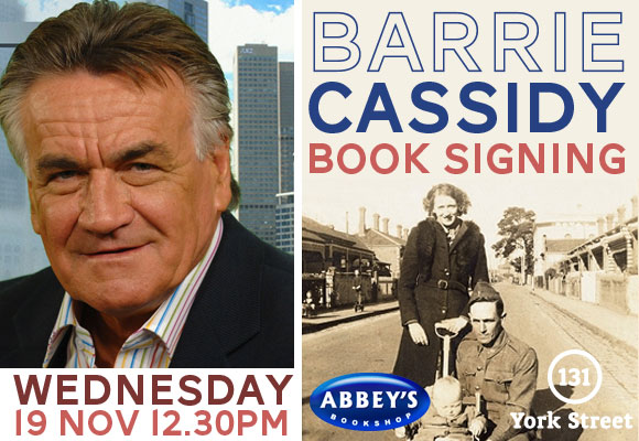 Barrie Cassidy Book Signing at Abbey's Bookshop 131 York Street, Sydney