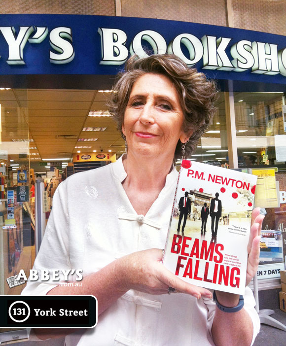 Beams Falling by P.M. Newton at Abbey's Bookshop 131 York Street, Sydney