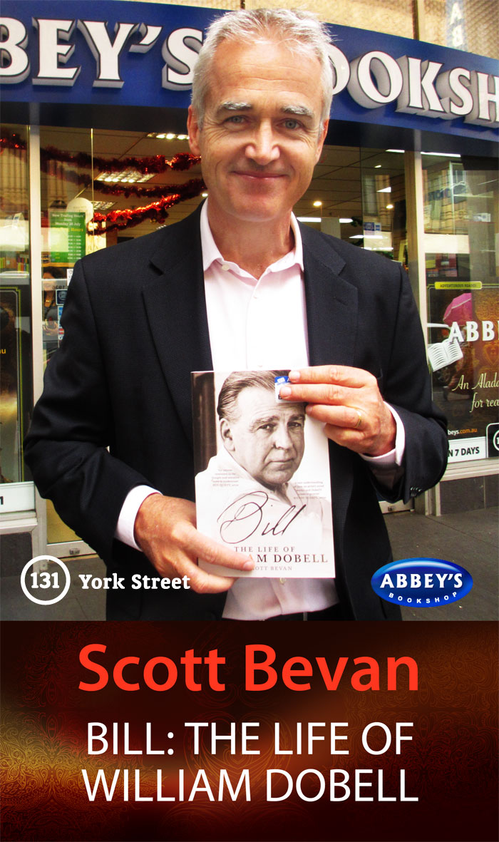 Bill: The life of William Dobell by Scott Bevan at Abbey's Bookshop 131 York Street, Sydney