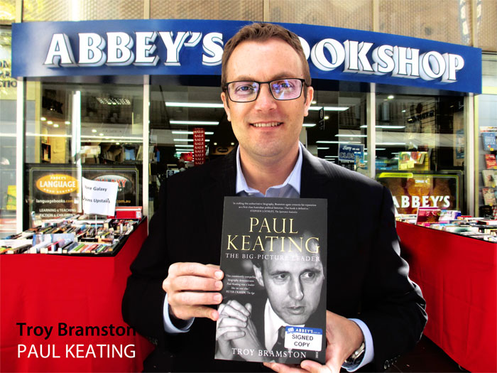 Paul Keating: The Big-Picture Leader by Troy Bramston at 131 York Street Sydney