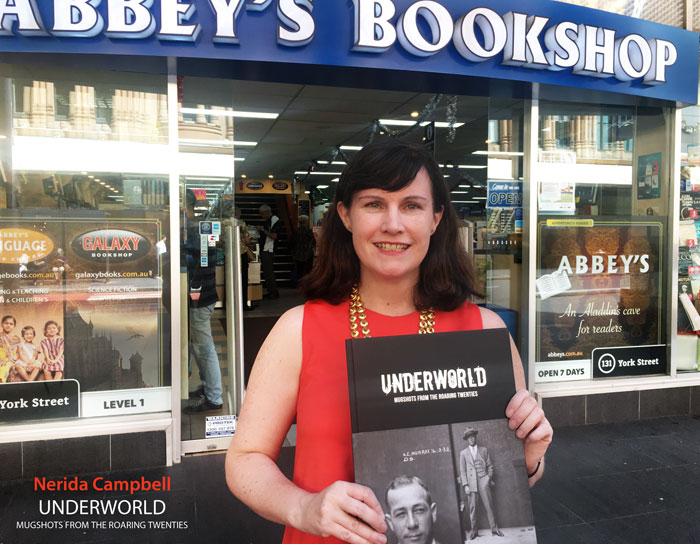 Underworld: Mugshots from the Roaring Twenties by Nerida Campbell at 131 York Street Sydney
