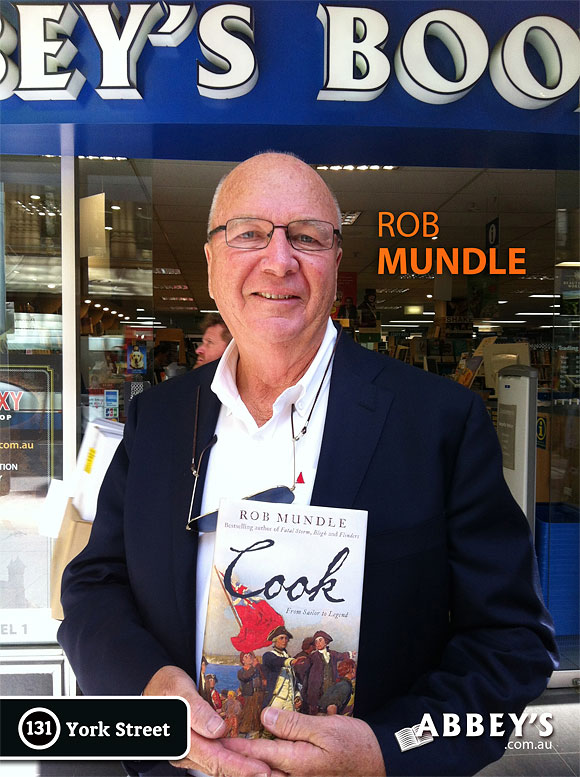 Cook: From Sailor to Legend by Rob Mundle at Abbey's Bookshop 131 York Street, Sydney