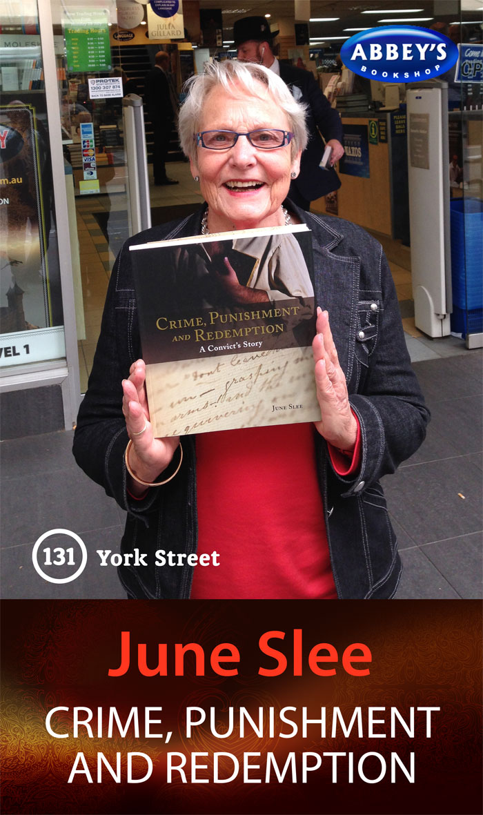 Crime, Punishment and Redemption by June Slee at Abbey's Bookshop 131 York Street, Sydney