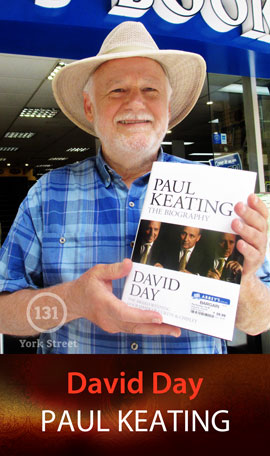 Paul Keating: The Biography by David Day at Abbey's Bookshop 131 York Street, Sydney