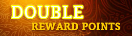 Earn Double Reward Points