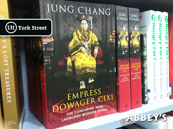 Empress Dowager Cixi: The Concubine Who Launched Modern China by Jung Chang at Abbey's Bookshop 131 York Street, Sydney
