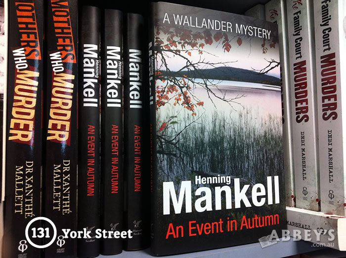 An Event in Autumn by Henning Mankell at Abbey's Bookshop 131 York Street, Sydney