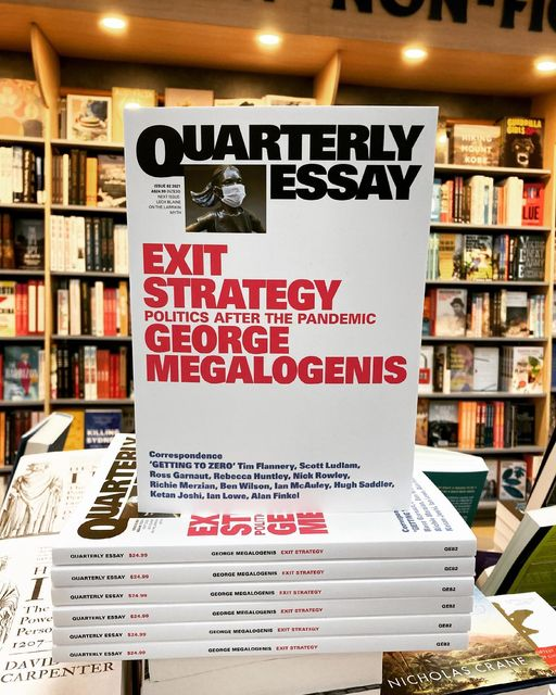 Exit Strategy: Politics After the Pandemic: Quarterly Essay 82 by George Megalogenis on the bookshelf at Abbey's Bookshop