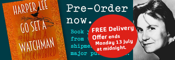 Pre-Order Harper Lee's major forthcoming novel at Abbey's Bookshop 131 York Street, Sydney
