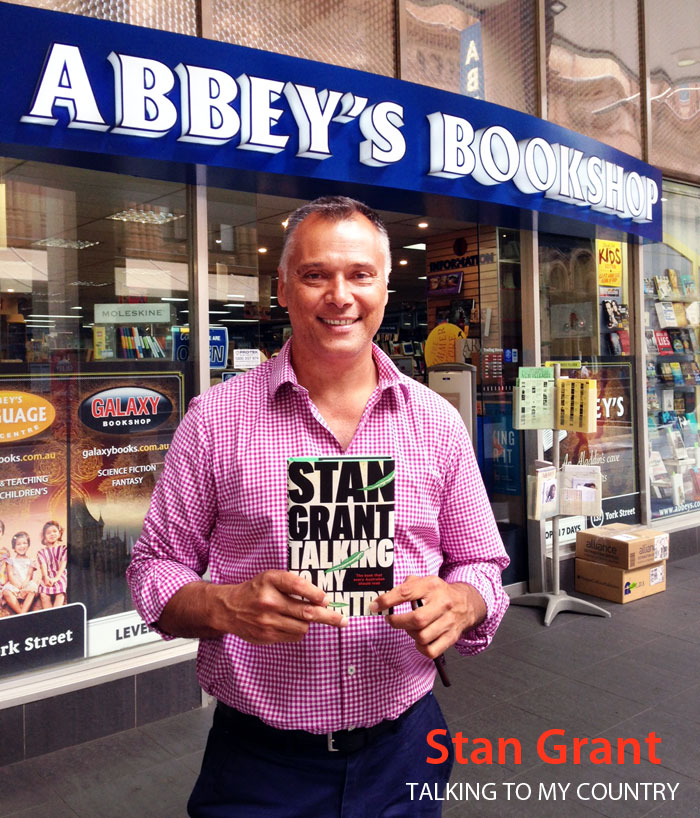 Talking to My Country by Stan Grant at Abbey's Bookshop 131 York Street, Sydney