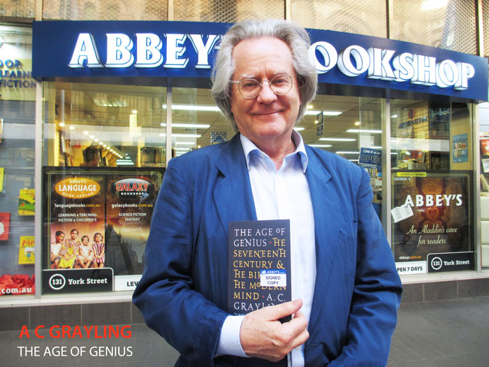 The Age of Genius: The Seventeenth Century and the Birth of the Modern Mind by A C Grayling at 131 York Street Sydney
