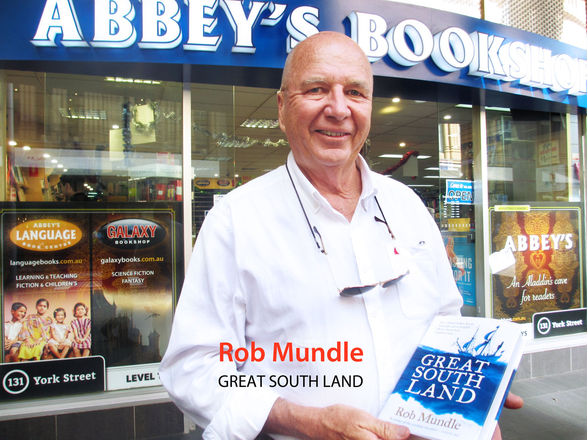 Great South Land: How Dutch Sailors Found Australia and an English Pirate Almost Beat Captain Cook by Rob Mundle at Abbey's Bookshop 131 York Street, Sydney