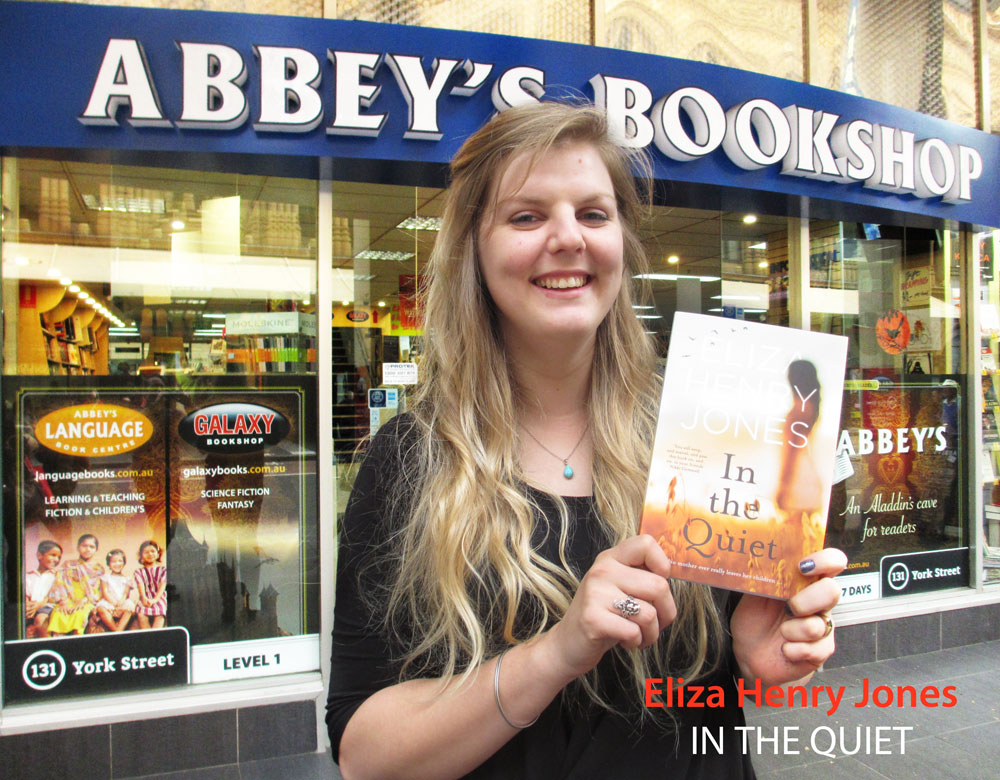 In The Quiet by Eliza Henry Jones at Abbey's Bookshop 131 York Street, Sydney