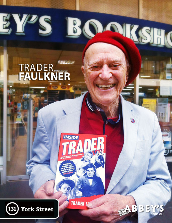 Inside Trader by Trader Faulkner at Abbey's Bookshop 131 York Street, Sydney