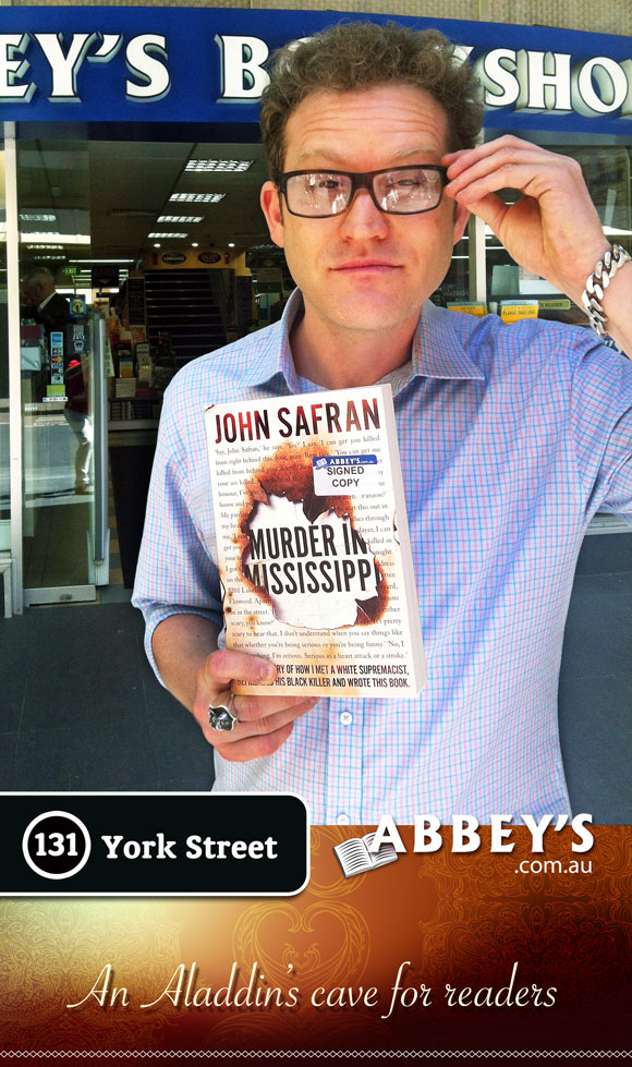 Murder in Mississippi by John Safran at Abbey's Bookshop 131 York Street, Sydney