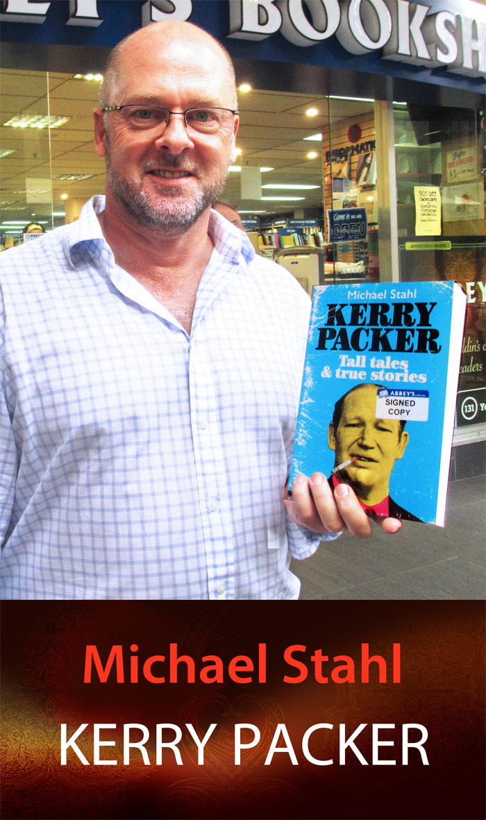 Kerry Packer by Michael Stahl at Abbey's Bookshop 131 York Street, Sydney