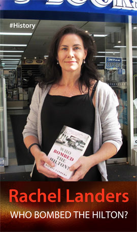 Who Bombed the Hilton by Rachel Landers  at Abbey's Bookshop 131 York Street, Sydney