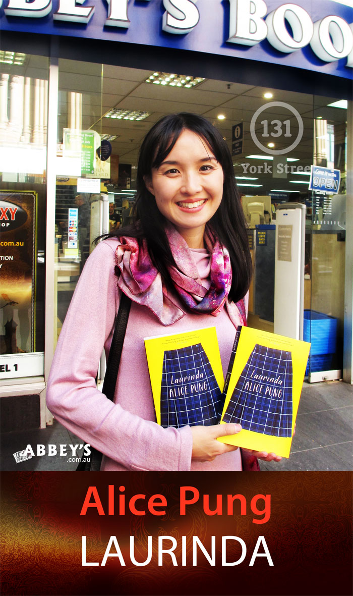 Laurinda by Alice Pung at Abbey's Bookshop 131 York Street, Sydney