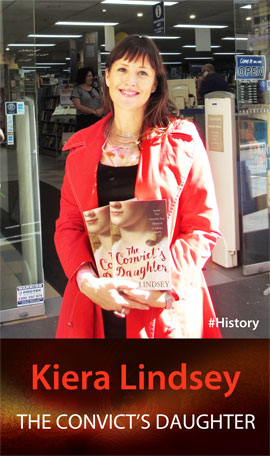 The Convict's Daughter: The Scandal That Shocked a Colony by Kiera Lindsey at Abbey's Bookshop 131 York Street, Sydney