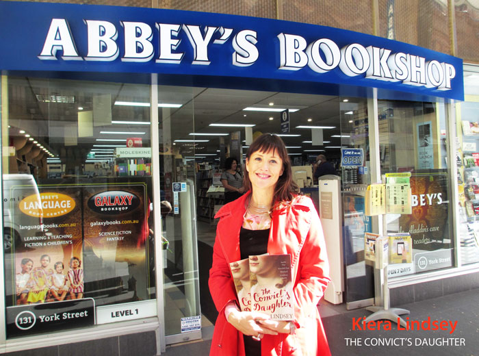 The Convict's Daughter: The Scandal That Shocked a Colony by Kiera Lindsey at Abbey's Bookshop 131 York Street Sydney