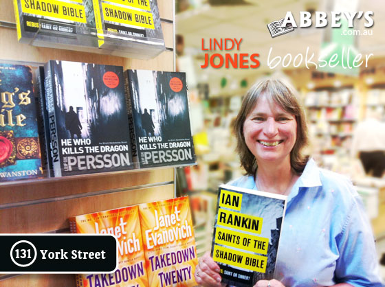 Lindy Jones with Saints of the Shadow Bible: Inspector Rebus #19 by Ian Rankin at Abbey's Bookshop 131 York Street, Sydney