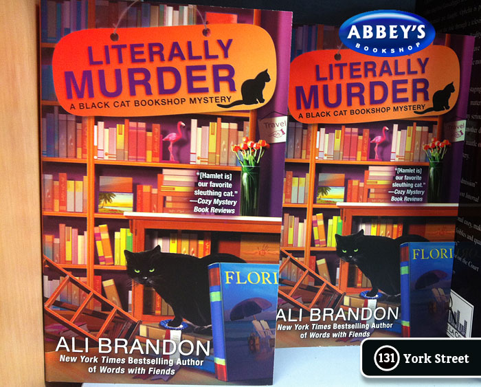 Literally Murder: Black Cat Bookshop #4 by Ali Brandon at Abbey's Bookshop 131 York Street, Sydney