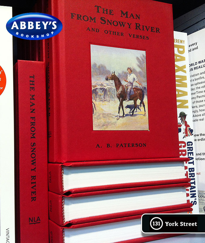 The Man from Snowy River and Other Verses by A.B. 'Banjo' Paterson at Abbey's Bookshop 131 York Street, Sydney