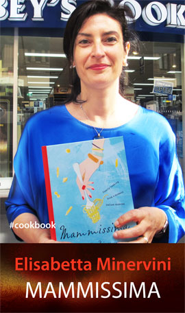 Mammissima: Family Cooking from a Modern Italian Mamma by Elisabetta Minervini at Abbey's Bookshop 131 York Street Sydney