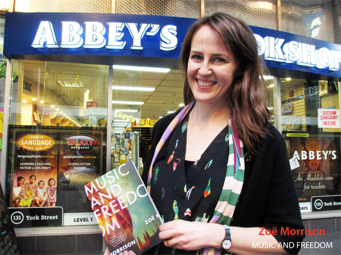 Music and Freedom by Zoe Morrison at Abbey's Bookshop 131 York Street Sydney