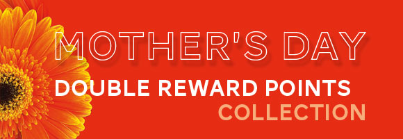 Abbey's Mother's Day Double Reward Points Collection