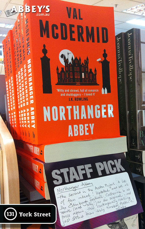 Northanger Abbey by Val McDermid at Abbey's Bookshop 131 York Street, Sydney