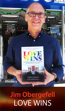 Love Wins: The Promise That Won the Landmark Case for Marriage Equality at Abbey's Bookshop 131 York Street Sydney