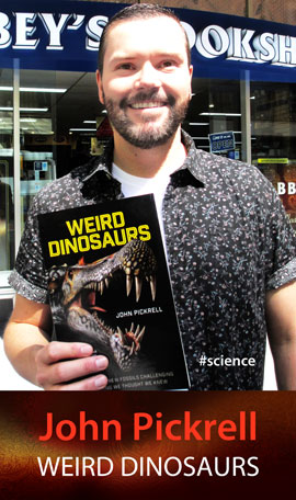 Weird Dinosaurs by John Pickrell at Abbey's Bookshop 131 York Street Sydney
