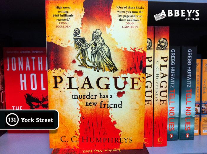 Plague by C. C. Humphreys at Abbey's Bookshop 131 York Street, Sydney