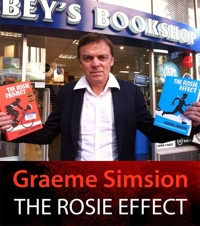 The Rosie Effect by Graeme Simsion at Abbey's Bookshop 131 York Street, Sydney