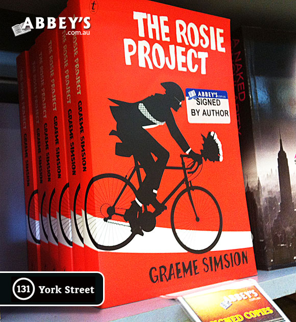 The Rosie Project by Graeme Simsion at Abbey's Bookshop 131 York Street, Sydney