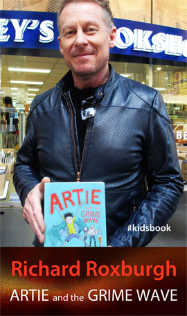 Artie and the Grime Wave by Richard Roxburgh at Abbey's Bookshop 131 York Street Sydney