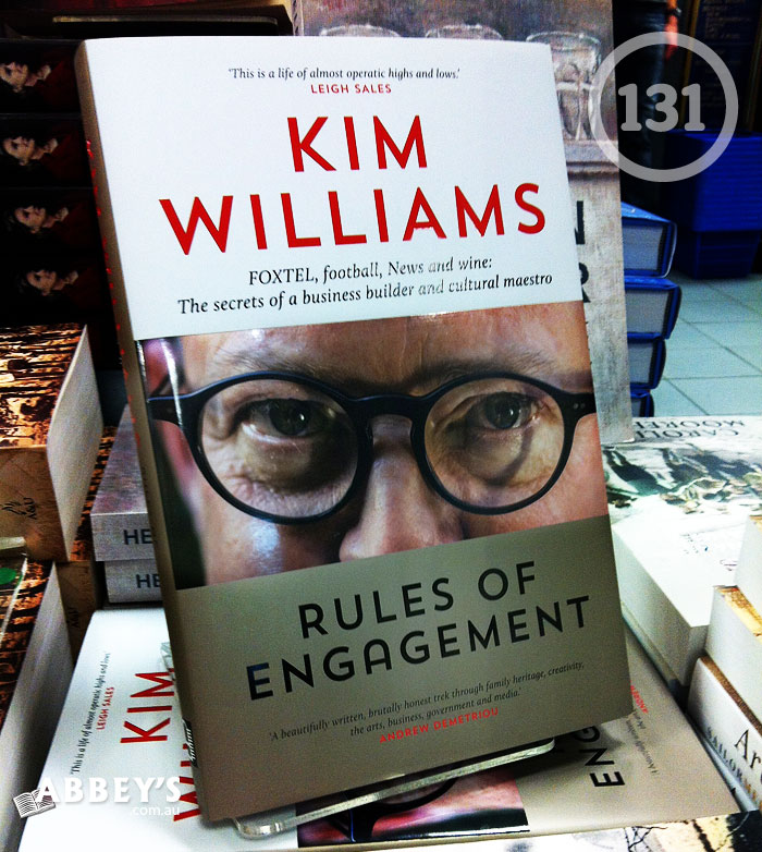 Rules of Engagement by Kim Williams at Abbey's Bookshop 131 York Street, Sydney