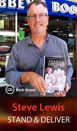 Stand and Deliver: Celebrating 50 Years of the National Press Club of Australia by Steve Lewis at Abbey's Bookshop 131 York Street, Sydney