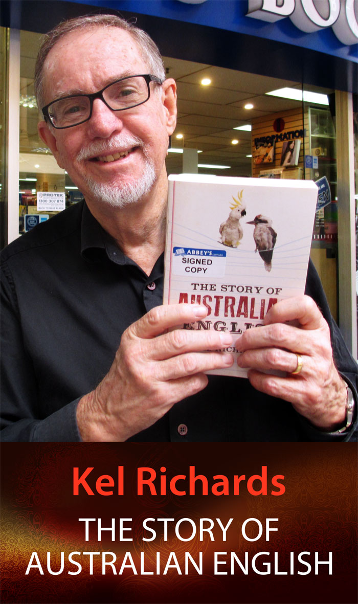 The Story of Australian English by Kel Richards at Abbey's Bookshop 131 York Street, Sydney