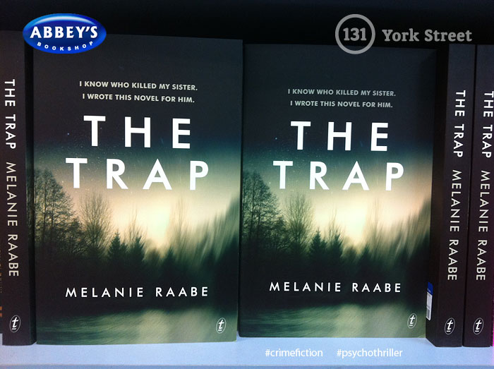 The Trap by Melanie Raabe at Abbey's Bookshop 131 York Street, Sydney