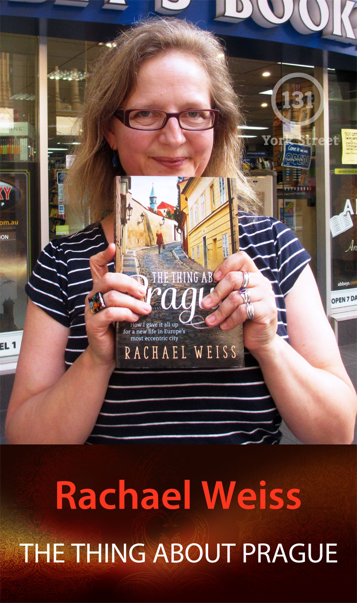 The Thing About Prague by Rachael Weiss at Abbey's Bookshop 131 York Street, Sydney
