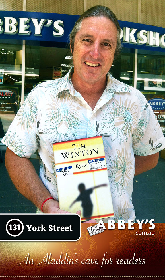 Eyrie Tim Winton at Abbey's Bookshop 131 York Street, Sydney
