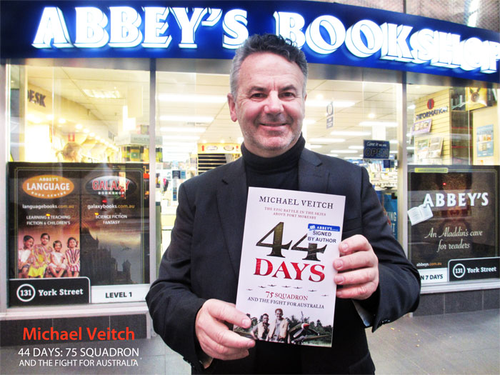 44 Days: 75 Squadron and the Fight for Australia by Michael Veitch at Abbey's Bookshop 131 York Street Sydney