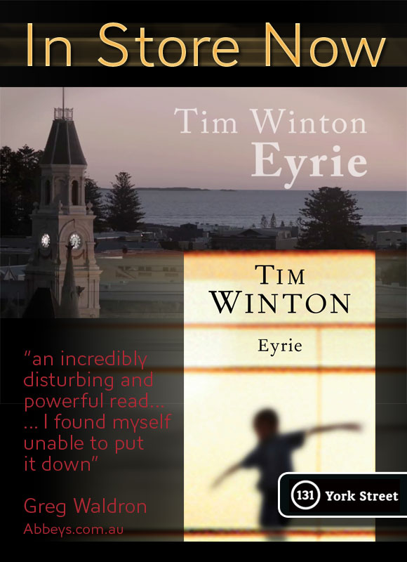 Eyrie by Tim Winton at Abbey's Bookshop 131 York Street, Sydney