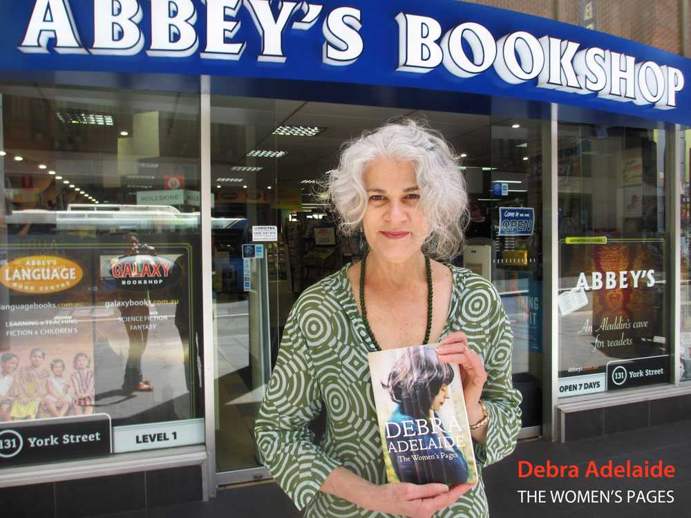 The Women's Pages by Debra Adelaide at Abbey's Bookshop 131 York Street, Sydney