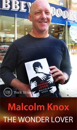 The Wonder Lover by Malcolm Knox at Abbey's Bookshop 131 York Street, Sydney